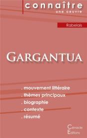 Gargantua ; fiche de lecture