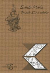 Santa Maria ; puzzle 3D à colorier - Couverture - Format classique
