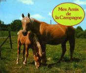 Mes Amis De La Campagne
