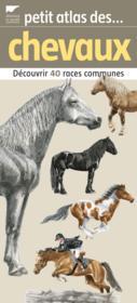 Petit atlas des chevaux