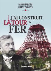 Les archives inédites de la tour Eiffel