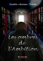 Les ombres de l'ambition - Couverture - Format classique