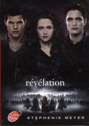 Twilight t.4 ; révélation
