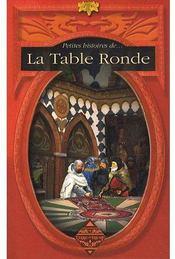 Petites histoires de la table ronde - Couverture - Format classique