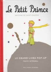 Le petit prince ; le grand livre pop-up