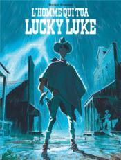 L'homme qui tua Lucky Luke