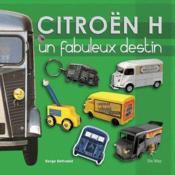 Citroën H, un destin fabuleux