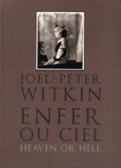 Enfer ou ciel - Heaven or hell