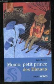 momo petit prince des bleuets ya 235 l hassan