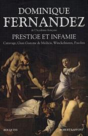 Prestige et infamie ; Caravage ; Gian Gastone de Médicis ; Winckelmann ; Pasolini
