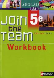 Anglais ; 5ème ; workbook (édition 2011)