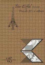 Tour Eiffel florale ; puzzle 3D à colorier - Couverture - Format classique