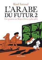 L'arabe du futur t.2