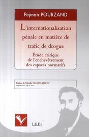 Internationalisation pénale en matière de trafic de drogue