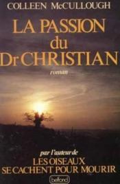 Passion Du Dr Christian