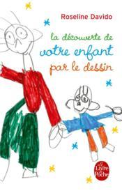 La découverte de votre enfant par le dessin