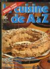 Livres - La Cuisine De A A Z N° 20. La Creme Au Beurre Et Le Paris Brest, Les Cremes Potages, Le Poulet A La Creole Et Toutes Les Crepes Salees Garnies Et Farcies...