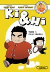 Livres - Ki & Hi T.1 ; deux frères