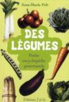 Livres - Des légumes ; petite encyclopédie gourmande