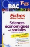 Livres - Objectif Bac ; Fiches Détachables ; Sciences Economiques Et Sociales ; Terminale Es
