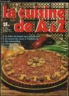 Livres - La Cuisine De A A Z N° 44. Le Filet De Boeuf Aux Pruneaux, Le Quasi De Veau A L Italienne, Les Quenelles, Les Quiches, La Religieuse, Les Rillettes...