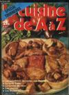 Livres - La Cuisine De A A Z N° 47. Les Supremes De Poulet A La Pojarsky, La Tarte Tatin, La Terrine De Veau, Les Tourtes, Les Truites En Croute...