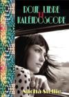 Livres - Roue libre en kaléidoscope