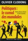 Livres - Politiques, le cumul des mandales ; petites phrases, bévues et mots assassins