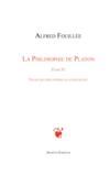 Livres - La philosophie de Platon t.4 ; essais de philosophie platonicienne