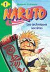 Livres - Naruto t.1 ; les techniques secrètes