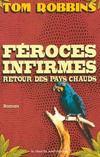 Feroces Infirmes, Retour Des Pays Chauds