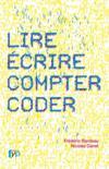 Livres - Lire, écrire, compter, coder