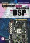 Applications audionumériques des DSP ; théorie et pratique dutraitement numérique du signal
