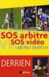 Livres - SOS arbitres, SOS vidéo ; les 400 scandales du foot