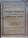 Livres - L'Italie primitive et les débuts de l'impérialisme romain.