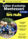 Livres - Cahiers d'activités Montessori pour les nuls ; 6/12 ans