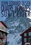 Livres - Quatre hommes sur l'Eiger