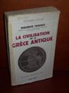 Livres - La civilisation de la Grèce antique.