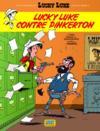 Livres - Les nouvelles aventures de Lucky Luke t.4 ; Lucky Luke contre Pinkerton