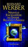 Livres - Nouvelle encyclopédie du savoir relatif et absolu