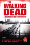 Livres - The walking dead t.1 ; l'ascension du gouverneur