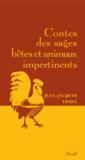 Livres - Contes des sages bêtes et animaux impertinents