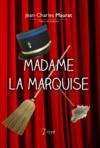 Livres - Madame La Marquise