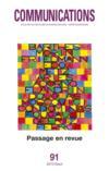 Livres - Revue Communications N.91 ; Passage En Revue