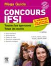 Livres - Concours IFSI ; le méga-guide (4e édition)