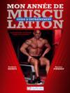 Livres - Mon année de musculation ; guide d'entraînement