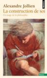 Livres - La construction de soi ; un usage de la philosophie