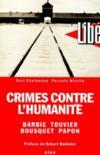 Livres - Crimes contre l'humanité : Barbie, Touvier, Bousquet, Papon