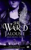 Anges déchus t.3 ; jalousie