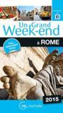 Livres - UN GRAND WEEK-END ; Rome (édition 2015)